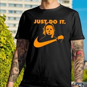 Tops - Michael Myers Just Do It T Shirts